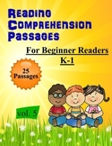 25 Beginner Reading Comprehension passages K-1 Common Core