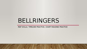 25 Bellringer Questions- Map Skills, Timeline Practice, Chart Reading Practice
