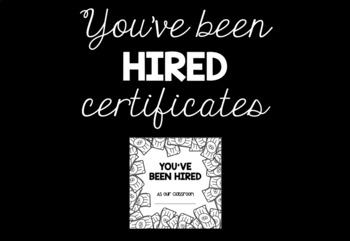 25 Classroom Jobs with Job Descriptions AND 'You've Been Hired!' Certificates