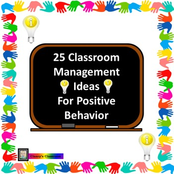 25 Classroom Management Ideas for Positive Behavior