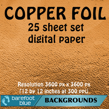 25 Copper Foil Digital Papers, High-Resolution Printable Backgrounds
