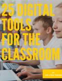 25 Digital Tools for the Classroom