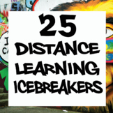 25 Distance Learning Community Builders/Icebreakers