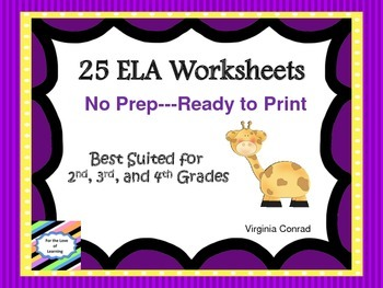 ELA Worksheets--Second, Third, and Fourth Grade