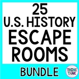 25 ESCAPE ROOMS-Save 20% U.S. History, Civics, Growth Mindset, Holidays & more