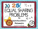 25 Equal Sharing Problems for Extending Children's Mathematics (Middle Grades)