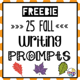 25 Fall Writing Prompts Freebie for 2nd - 6th Grade