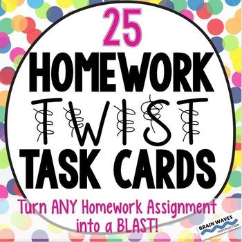 Homework Twist Task Cards:  25 Fun Tasks to Make Homework More Fun!