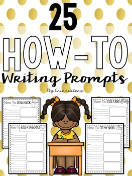 25 How-To Writing Prompts