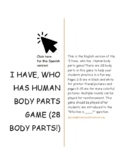"ESL Human Body Parts ""I have, who has...?"" Game"