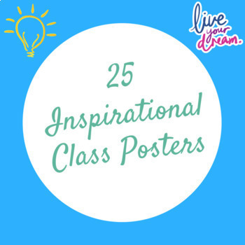 25 Inspirational Class Posters (FREE!!!!)