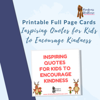 25 Inspiring Quotes For Kids To Encourage Kindness Tpt