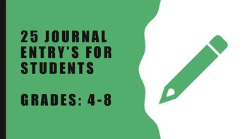 25 Journal Prompts for Grades 4-8