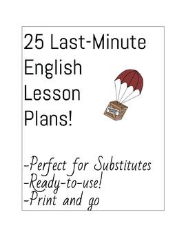 25 LAST-MINUTE ENGLISH PLANS