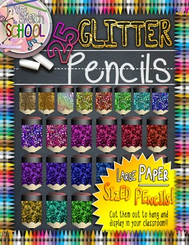 25 Large Glitter Pencils {From Sketch to School}