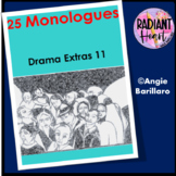 25 MONOLOGUES - DRAMA EXTRAS 11