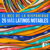 25 MORE Notable Latinos in the US--biographies for Hispani