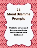 25 Moral Dilemma Prompts