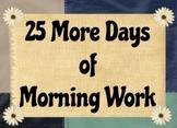 25 More Days of Morning Work Promethean Flipchart Lesson