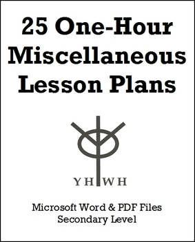 25 One-Hour Miscellaneous Lesson Plans or Activities