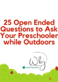 25 Open Ended Questions to Ask Your Preschooler While Outdoors