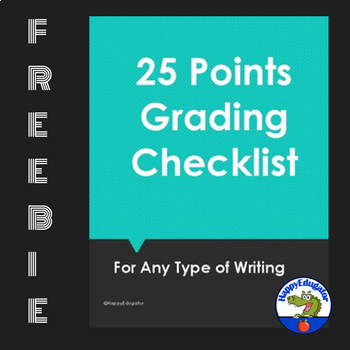 25 Points Grading Checklist or Rubric for Any Type of Writing - FREE