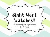 25 Popcorn Word Watches - Kindergarten Sight Words