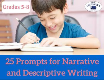 25 Common Core-aligned Prompts for Narrative and Descriptive Writing