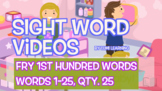 Fry 1st 100, Sight Word Videos #1-25: Teach Spelling, Meaning, Usage, & More