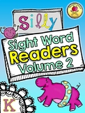 25 Silly Sight Word Readers Volume 2 for Kindergarten {Sli