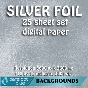 25 Silver Foil Digital Papers, High-Resolution Printable Backgrounds