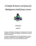 25 Simple activators and games for kindergarten small groups