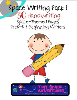 30 Space Themed Papers- Handwriting for PreK-K
