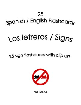 25 Spanish / English Flashcards with clip art – Los letreros / Signs