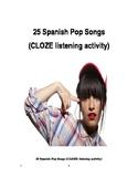 25 Spanish Pop Songs (CLOZE notes listening activity)