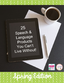 25 Speech & Language Products You Can't Live Without: Spring Edition