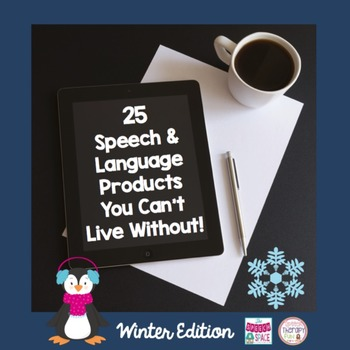 25 Speech & Language Products You Can't Live Without: Winter Edition