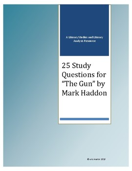 """25 Study Questions for """"The Gun"""" by Mark Haddon"""