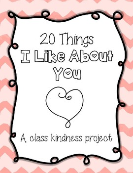 25 Things I Like About You - Valentine Kindness Project