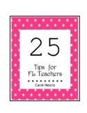 25 Tips * For FL Teachers
