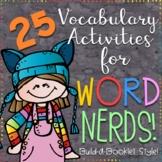 25 Vocabulary Activities for Word Nerds