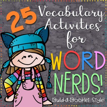 25 Vocabulary Activities for Word Nerds!