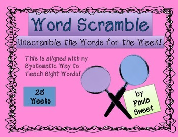 25 Weekly Word Scrambles with over 200 Sight Words!