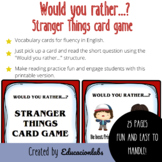 25 Would You Rather Questions Cards / Stranger Things Vers