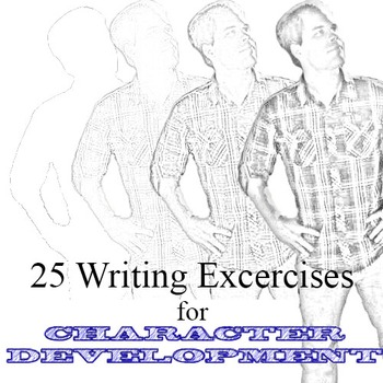 25 Writing Exercises for Character Development