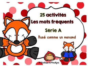 25 activités Les mots fréquents série A