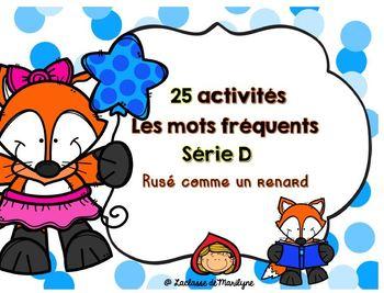 25 activités Les mots fréquents série D Rusé comme un renard