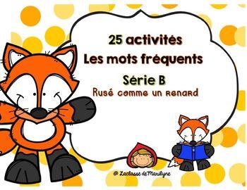 25 activités les mots fréquents Série B Rusé comme un renard