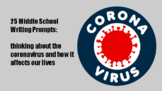 25 middle school coronavirus writing prompts for distance