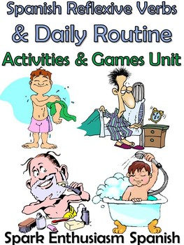 25 pg. Spanish Reflexive Verbs & Daily Routine Notes/Activities Unit!